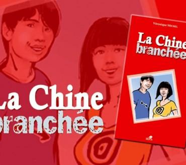 «La Chine branchée» de Véronique Michel