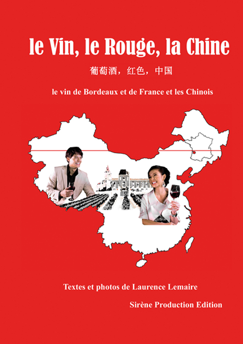 le Vin, le Rouge, la Chine : Interview de Laurence Lemaire