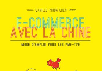 Interview de Camille Chen, auteur de E-Commerce avec la Chine , mode d'emploi pour les TPE PME